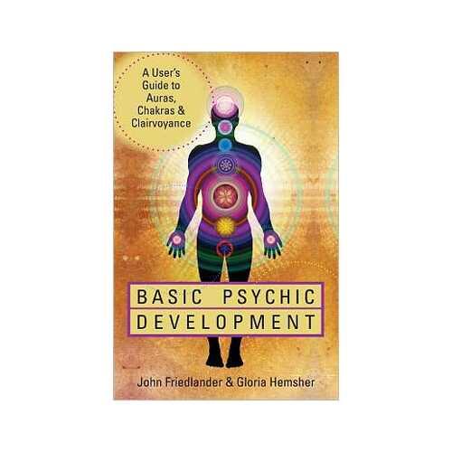 Basic Psychic Development by Friedlander & Hemsher