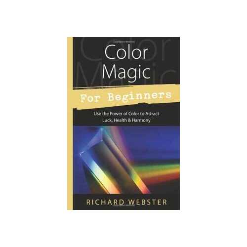 Color Magic for Beginners by Richard Webster