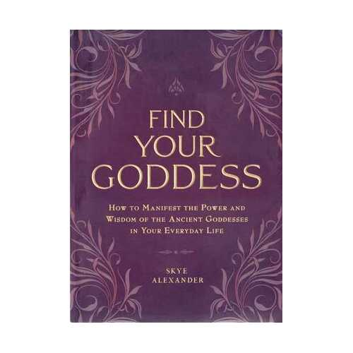 Fing your Goddess by Skye Alexander