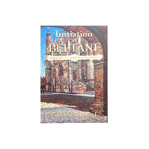 Initiation At Beltane by Tamarin Laurel