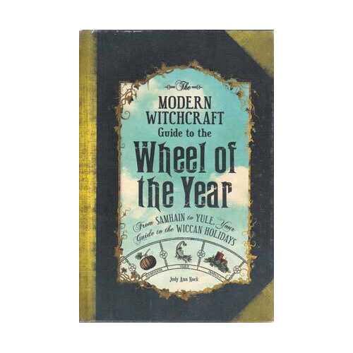 Modern Witchcraft Wheel of the Year (hc) by Judy Ann Nock