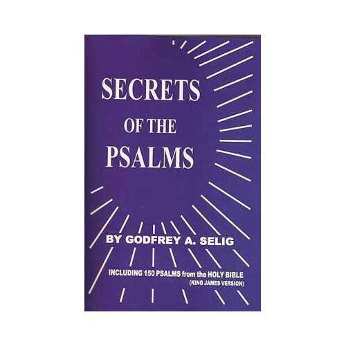 Secrets of the Psalms by Godfrey Selig