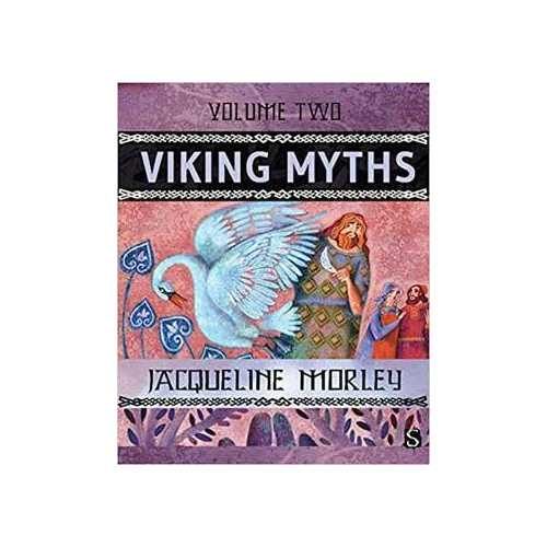 Viking Myths vol 2 (hc) by Jacqueline Morley