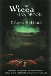 Wicca Handbook by Eileen Holland