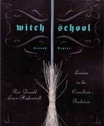 Witch School Second Degree by Donald Lewis-Highcorell