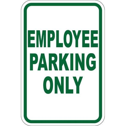 "12"" x 18"" Sign - Employee Parking Only (Reflective)"