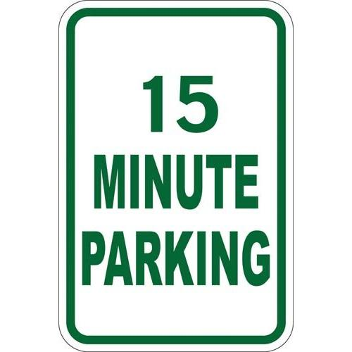 "12"" x 18"" Sign - 15 Minute Parking (Reflective)"