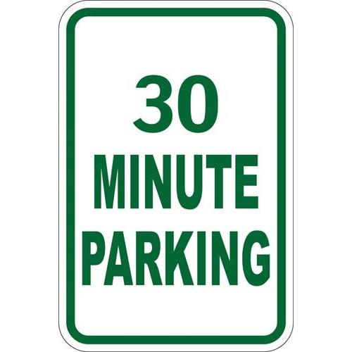 "12"" x 18"" Sign - 30 Minute Parking (Reflective)"