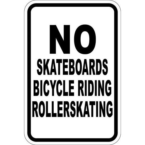 "12"" x 18"" Sign - No Skateboards... (Reflective)"