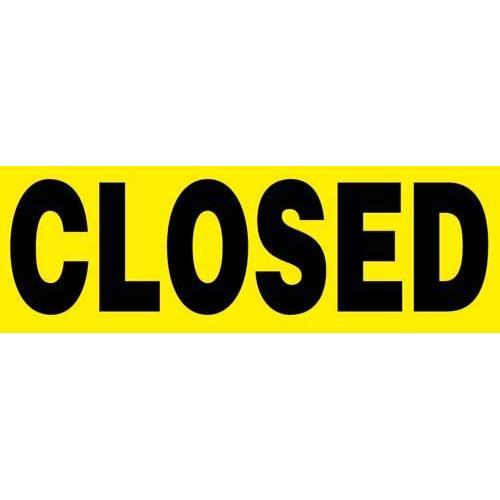 "24"" x 8"" Barricade Sign - Closed"