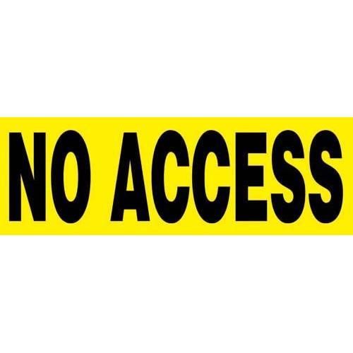 """24"""" x 8"""" Barricade Sign - NO ACCESS"""