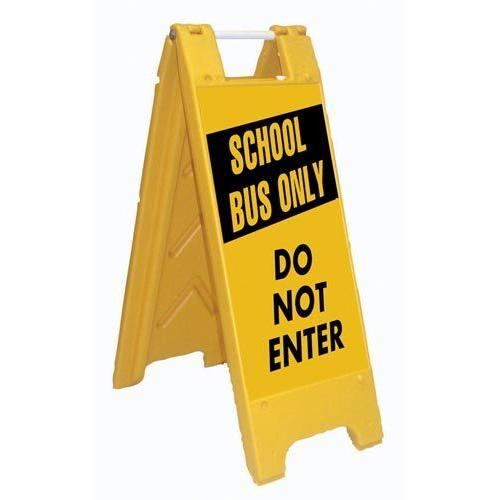 Fold-Up Sign - School Bus Only, Do Not Enter