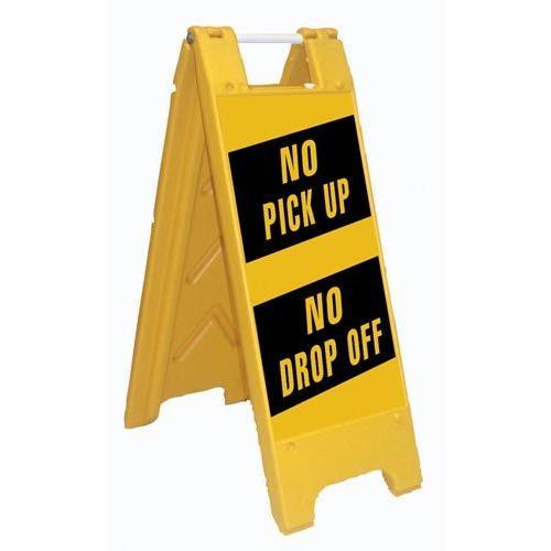 Fold-Up Sign - No Pick Up/No Drop Off