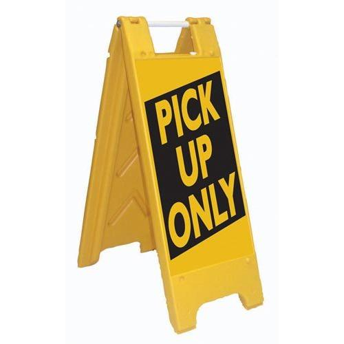Fold-Up Sign - Pick Up Only