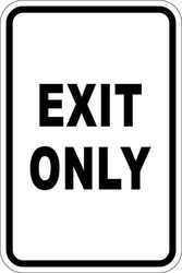 "12"" x 18"" Sign - Exit Only"