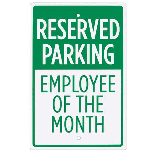 """Reserved Parking - Employee of the Month Sign - 18"""" x 12"""""""