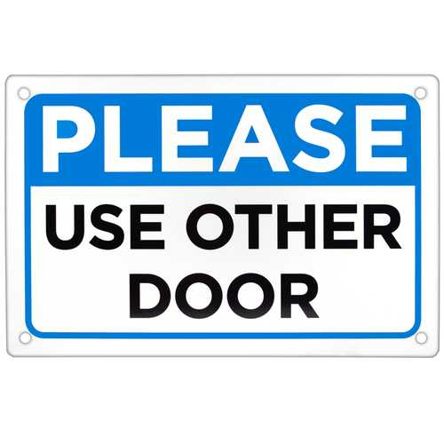 """Please Use Other Door Sign 18"""" x 12"""""""