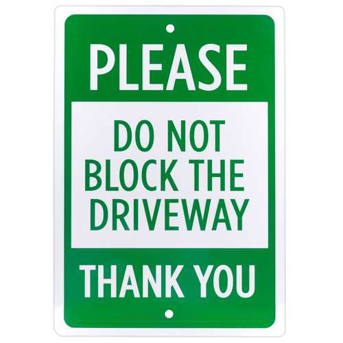 Please Do Not Block Driveway Sign
