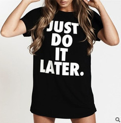 Women's Casual Letter Print T-shirt JUST DO IT LATER