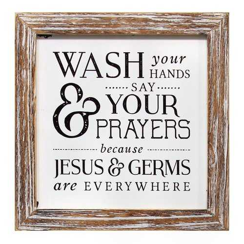 """Wash Your Hands Say Your Prayers"" Wooden Framed Wall Art"