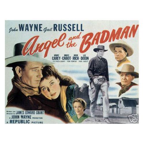 Angel and the Badman John Wayne