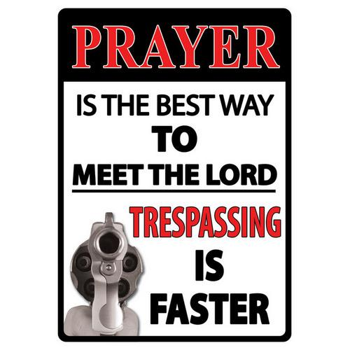 Prayer Best Way Sign