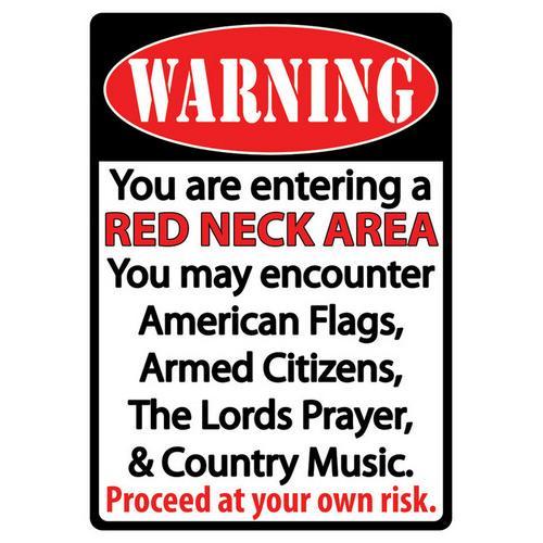 Warning Redneck Sign