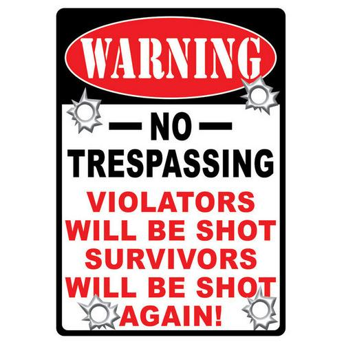 Warning No Trespassing