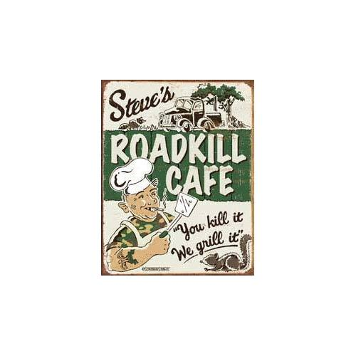 Tin Sign Schonberg - Steve's Roadkill Cafe