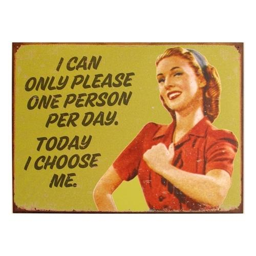 Tin Sign I Choose Me