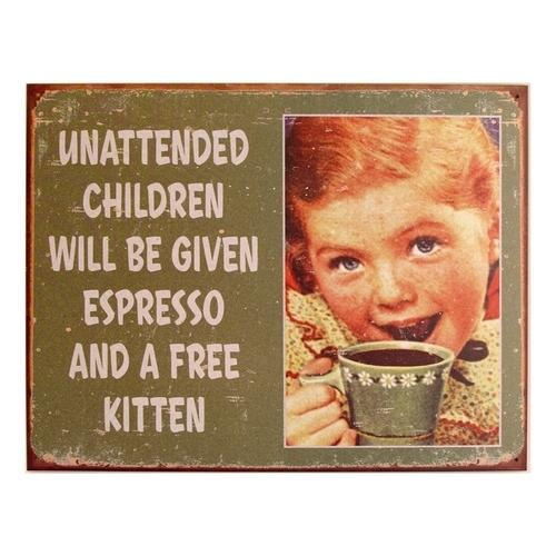 Tin Sign Unattended Child