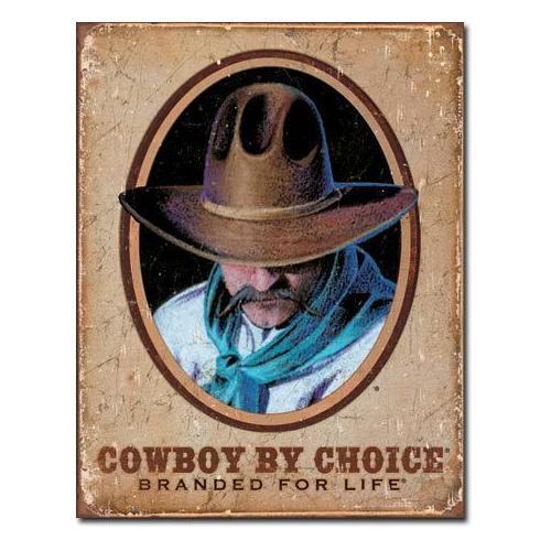 TIN SIGN Cowboy by Choice