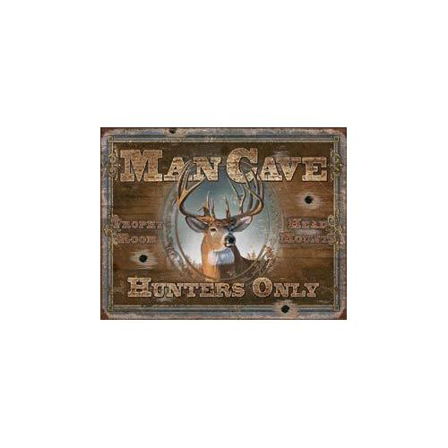 Tin Sign - Man Cave - Hunters Only