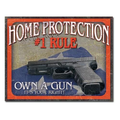 Home Protection #1 Rule - Own one