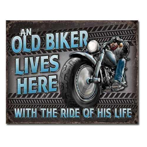 """""""Old Biker Lives Here"""""""