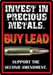 Invest in Precious Metals Sign