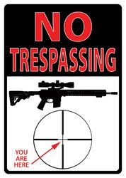 "No Trespassing  ""You Are Here"""
