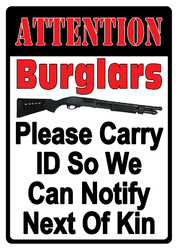ATTENTION Burglers