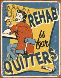 Tin Sign - Schonberg - Rehab For Quitters