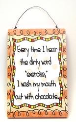 Chocolate Plaque, Everytime