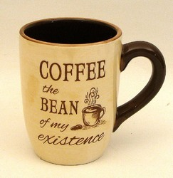 "Coffee Mug ""The Bean of my Existence"""