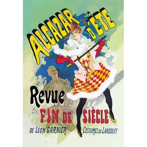 Alcazar d'Ete: Revue Fin de Siecle (Paper Poster)