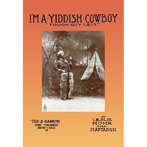 "I'm a Yiddish Cowboy: ""Tough Guy Levi"" (Fine Art Giclee)"