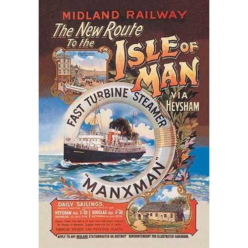 New Route to the Isle of Man via Heysham on the Fast Turbine Steamer Manxman (Framed Poster)