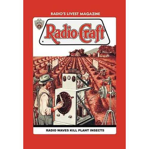 Radio-Craft: Radio Waves Kill Plant Insects (Canvas Art)