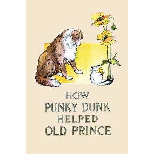 How Punky Dunk Helped Old Prince (Canvas Art)