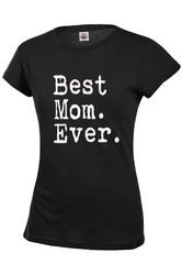 Best Mom Ever Womens T-shirt