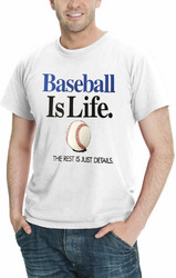 Baseball Is Life THE REST IS JUST DETAILS Men's Sport T-Shirt Assorted Colors Sizes S-5XL