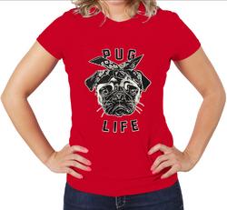 Pug Life women Graphic T-Shirt