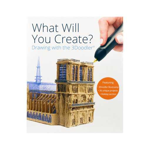 3Doodler What Will You Create? Project Book